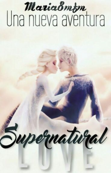 Supernatural Love  (Jelsa)