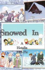 Snowed In (Hetalia Fan-Fic) by The_Turtle_Shell