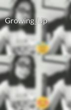Growing_Up by mmackycarapatan19