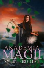Akademia Magii by Sweet_pessimist