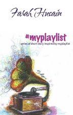 #BOTW - #myplaylist by FarahHusain