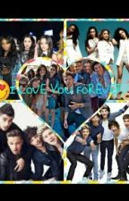 I love you forever (Fifth Harmony y One Direction) by Harmonizer310