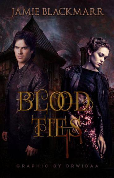 Blood Ties (NaNoWriMo 2015)