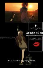 NHẬT KÝ XOAY NGƯỜI CỦA ÁC ĐỘC NỮ PHỤ by Anrea96