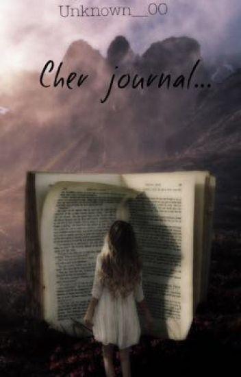 Cher journal...