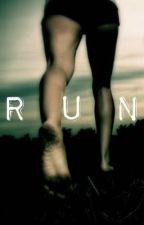 R U N by storysouls