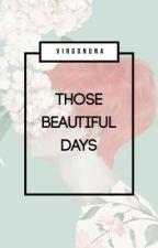 Những ngày tươi đẹp - Jark (Complete) by virgonuna