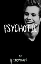Psychotic - Luke Hemmings by staymichael