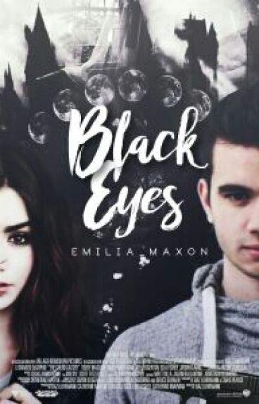 Black eyes ~Staxx y tú~  {#Wattys 2016}