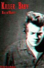 Killer Baby by StaySilentAndLove