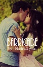 Barricade by Makalynn