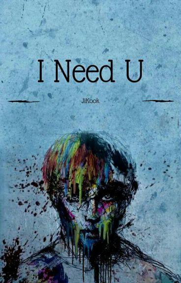 ~I Need You Boy~ Jikook [SugaMon] (TERMINÉE)