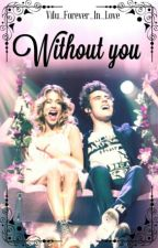 Without you - Jortini by Lchvrsm_girl