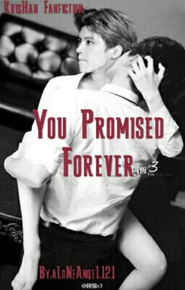 You Promised Forever