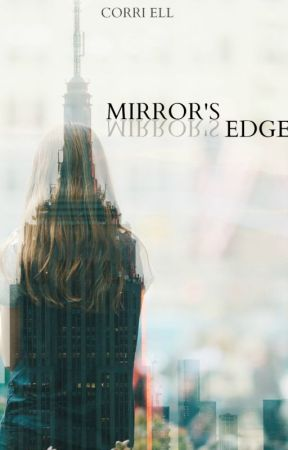 Mirror's Edge by TheDowny