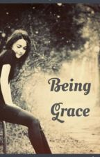 Being Grace by nicolekidauthor