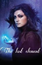 The Last Element (UNDER REDIGERING) by Mytexts