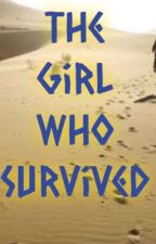 The Girl Who Survived by boobooaddison