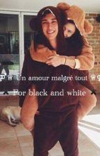 Un amour malgré tout by Story-by-Ce