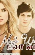 Maybe We Found Love Right Where We Are by Shadowhuntterr