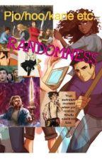 Pjo/HoO/Kane Chronicles/ and everything else by Riordan Randomness by Sparklegirl1010