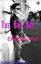 The Bad Boy Chose Me by depressedxteenager