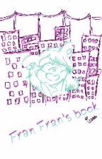 Fran Fran's Book by IsaFrancoLoza