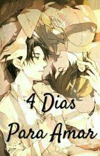 4 Dias Para Amar (Riren) by Rangiku-San