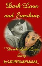 Dark Love and Sunshine (BWWM) by Kaliforniaaa_