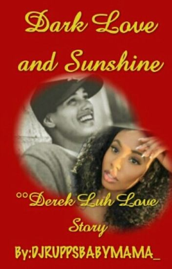 Dark Love and Sunshine (BWWM)