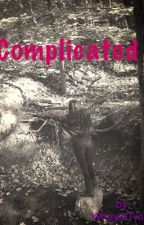 Complicated by Yikestwins