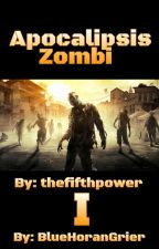 Apocalipsis Zombi by thefifthpower
