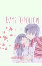 Days To follow(Crush x Reader) by ConfusedBun
