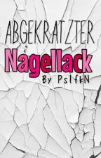 Abgekratzter Nagellack by PsIfkN