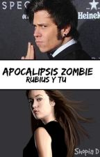 Apocalipsis Zombie (Rubius Y Tu) by SrShofi