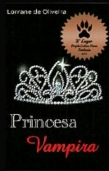 Princesa Vampira[Concluído]