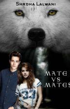 Mate vs Mates by Shrdha1919