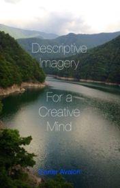 Descriptive Imagery by carteravalon