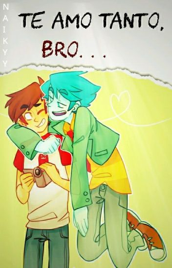 Te Amo Tanto, Bro. . .  || Billy x Spencer