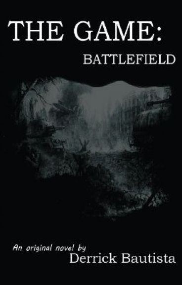 The Game III: Battlefield(ON-HOLD) by derrickbautista