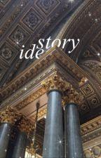 story ideas. by 2seoks
