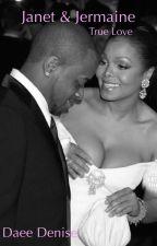 Janet & Jermaine: True Love by DamitaHeaux
