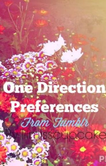 One Direction Preferences (tumblr) // 01