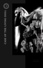 [ Case Of The Living Doll • Undertaker ][1] by A-teeziny