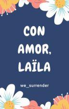 Con amor, Laïla by We_surrender