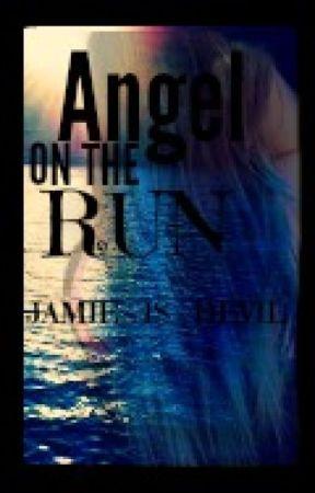 Angel On The Run by Jamie_Is_Devil