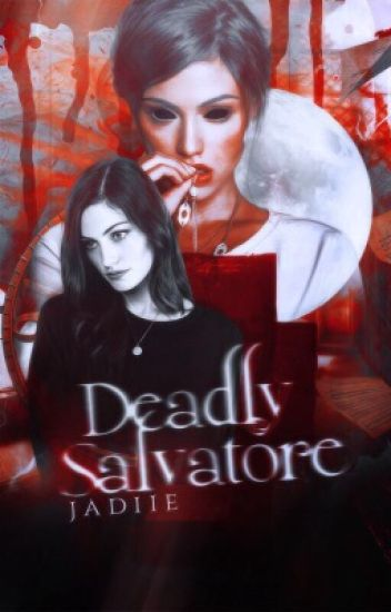 Deadly Salvatore§Klaus Mikaelson