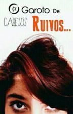 O Garoto De Cabelos Ruivos.. by kayaemersz