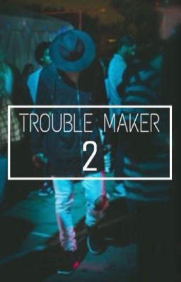 ~Trouble Maker~ Segunda temporada. Hayes Grier y tú.