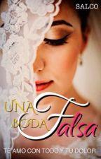 Una Boda Falsa by Salco16